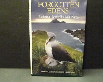 Forgotten Edens - Exploring the World's Wild Places- Frans Lanting  & Christine K. Eckstrom