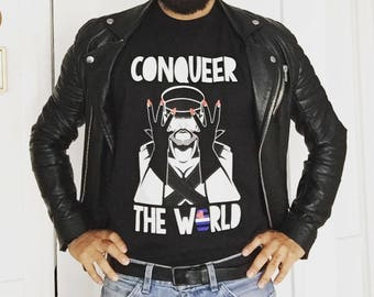 T-SHIRT Conqueer The World