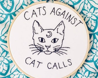 Minimalist Black Work 'Cats Against Cat Calls' Embroidery Hoop - 6""