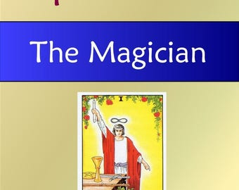 The Magician (Tarot Explorations Card-by-Card Book 2)