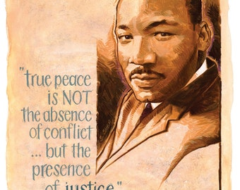 MLK - Man of Peace, Words of Peace.