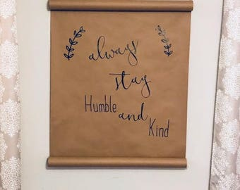scroll sign-humble and kind
