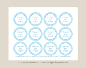 """Light Blue Chews the Right CTR Favor Tag Printable: LDS Primary or LDS Baptism 2.25"""" circle tags -- Decoration for Goodie Bags or Bubble Gum"""