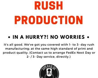 Rush Production
