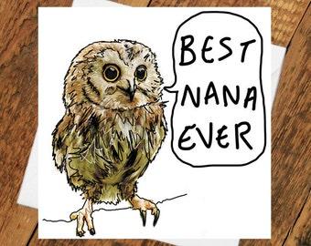 Nana Owl Card Birthday Mother's Day Funny grandma grandmother Best humour mam mother sister owl bird animal funeral love parent newcastle