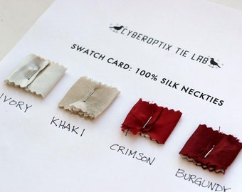 6 fabric only silk necktie swatch samples. Color matching card for custom order ties. Choose from 65 tie fabric colors.