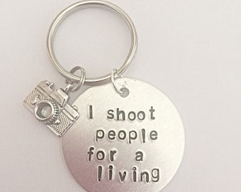 Hand Stamped Keyring - I Shoot People For A Living - Photography Quote - Gift For Photographer - Camera Charm - Hobby Keyring