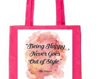 Happy Never Goes Out of Style, Pink Tote