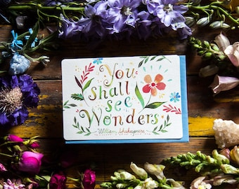 You Shall See Wonders - Greeting Card - William Shakespeare
