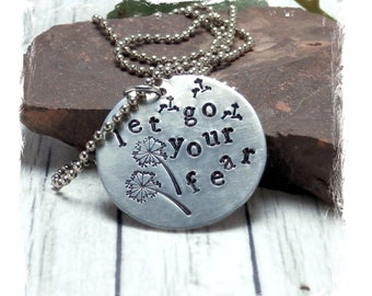 Inspiration Phrase Let Go Your Fear Handstamped Dandelion Design Metal Aluminum Necklace Jewelry With 1.5 mm Ball Chain
