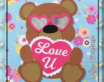 LOVE U BEAR Embellishment Paper Piecing card making and scrapbooking