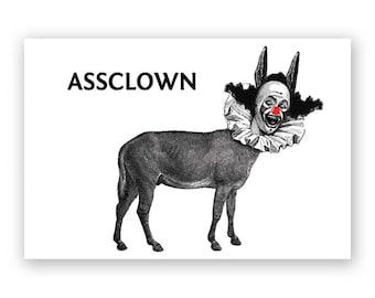 Assclown - Magnet - Humor - Gift - Stocking Stuffer