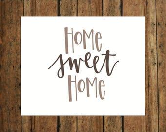 Home Sweet Home | Digital Print | Calligraphy | Brown