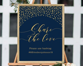 Wedding Hashtag Sign, Share The Love Sign, Hashtag Template Sign, Social Media Sign, Wedding Sign Printable, Gold Confetti, Navy, #GC01