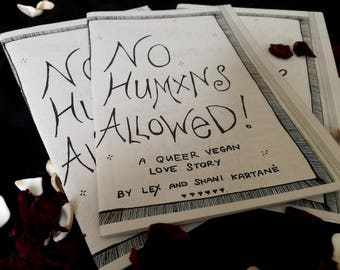 zine: No Humxns Allowed - a queer vegan love story