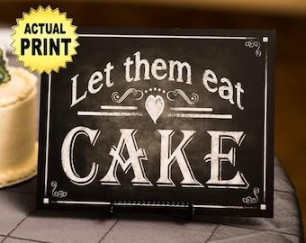 Let them Eat Cake Wedding Sign, Chalkboard wedding signs, bakery art print, bakery shop print, wedding print, rustic wedding, chalkboard art