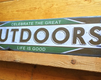 Celebrate The Great Outdoors, Handcrafted Rustic Wood Sign, Lodge & Cabin Signs, Mountain Decor for Home and Cabin, 1092