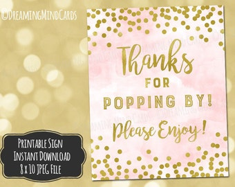 Printable Thanks for Popping By Popcorn Bar Sign 8x10 and 4x6 Light Pink Watercolor Gold Confetti Baby Shower Digital Download