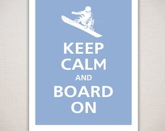 Keep Calm and BOARD ON Typography Art Print