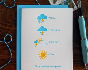 letterpress we can weather this together greeting card weather related stormy cloudy thunder lightning sunshine ahead forecast i'm sorry