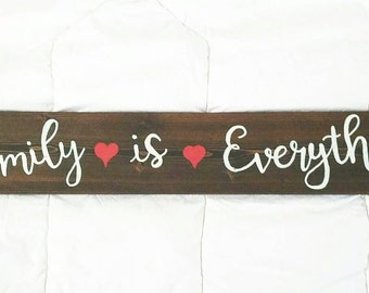 Family is Everything - hand lettered sign