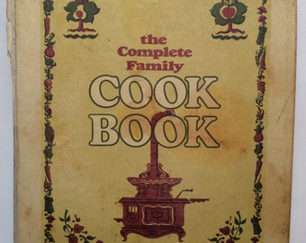 The Complete Family Cook Book Published by Curtin Vintage Cookbook 1969