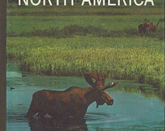 TIME LIFE: Nature Library; The Land and Wildlife of North America by Peter Farb (1966)