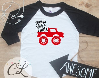 Young Wild Three Monster Truck Birthday Boy Shirt / Baby Boy Clothes 3 Year Old Outfit Third Birthday 3rd Birthday Party Outfit Raglan 275