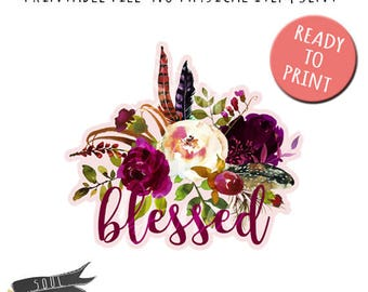 Blessed Floral- INSTANT DOWNLOAD - PDF Printable - Wine Flowers
