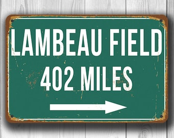 PERSONALIZED LAMBEAU FIELD Distance Sign, Lambeau Field Stadium, Lambeau Field Miles, Personalized Green Bay Packers Gifts, Packers Sign