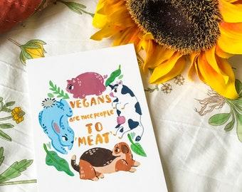 Vegans are nice people to 'meat' (vegan pun postcard)