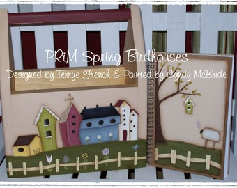 Prim Spring Birdhouses  - Painted by Cyndy McBride, Painting With Friends E Pattern