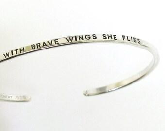 With Brave Wings She Flies, sterling silver cuff, inspirational bracelet, silver bracelet, outdoors gift by Kathryn Riechert