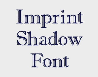"Imprint Shadow Embroidery Font in Multiple formats, 1/2"", 1"", 2"" & 3"" (Upper and lower case + numbers) - INSTANT DOWNLOAD - Item #1110"