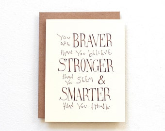 You are braver than you believe stronger than you seem - Winnie the Pooh quote card, thinking of you card, handmade card, graduation card
