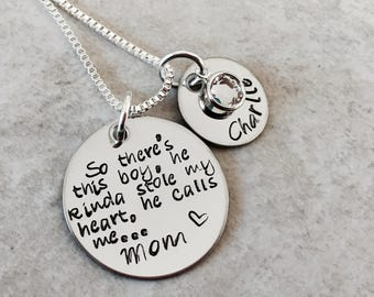 Hand stamped personalized mothers necklace so there's this boy, he kinda stole my heart, he calls me mom
