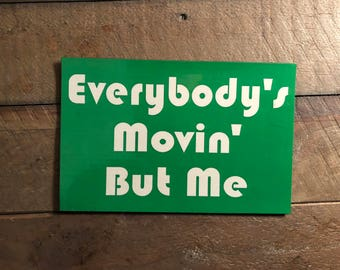 """Widespread Panic Magnet-Rock-Everybody's Movin' But Me-4.5""""x3"""""""