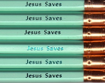 Jesus Saves Pencils