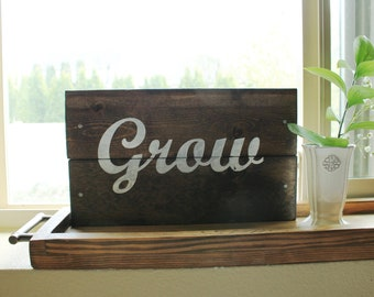 Grow Hand Painted Wooden Sign