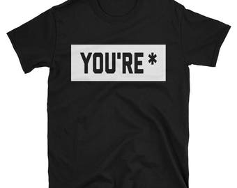 You're Tee