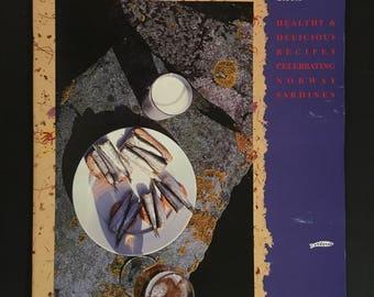 Vintage Cookbook: A Norwegian Seafood Saga/ Healthy & Delicious Recipes Celebrating Norway Sardines/ Crown Prince Sardines