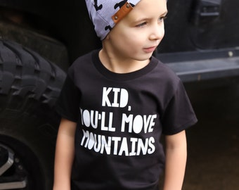 Toddler Graphic Tee / Toddler Shirt / Infant Shirt / Infant Tee / Baby Shirt / Move Mountains / Hip Kids Shirt