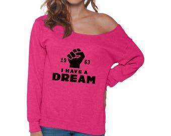 I Have A Dream Off Shoulder Sweatshirt for Women 1963 Martin Luther King Off The Shoulder Baggy Sweatshirts