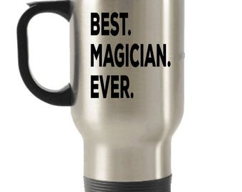 Magician Travel mug , Magician Gifts, Best Magician Ever, Stainless Steel Mug, Insulated Tumblers, Christmas Present