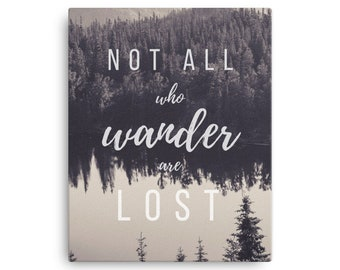 Not All Who Wander are Lost, JRR Tolkien, Canvas Wall Art Print, Wanderlust, Travel Often, Wrapped Canvas, Large Art, Forest Lake, Sepia