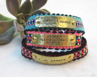 Motivation quote bracelet, friendship bracelet cuff, hand stamped tag bracelet, inspirational bracelet, boho armband, woven cotton bracelet