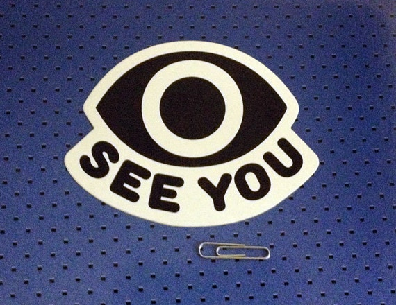 Eye see you bumper sticker
