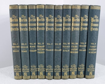The World's Famous Events The Story of the Greatest Nations, 10 volumes, 1919