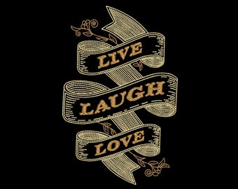 Live Laugh Love Inspirational Ribbon Embroidery Design for 4x4 5x7 and 6x10 inch hoops. Digital Instant Download. ITEM# LLLR01