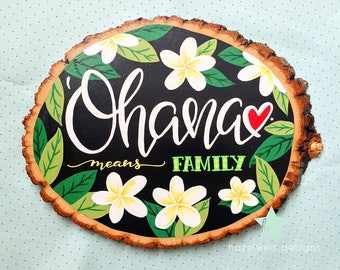 Ohana — Rustic Wood Round